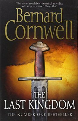 The Last Kingdom (The Last Kingdom Series, Book 1), Cornwell, Bernard Paperback