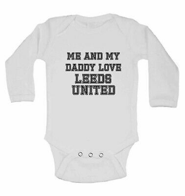 Me and My Daddy Love Leeds United, for Football Fans Long Sleeve Baby Vests