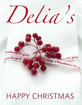 Delia's Happy Christmas by Smith, Delia Hardback Book The Cheap Fast Free Post