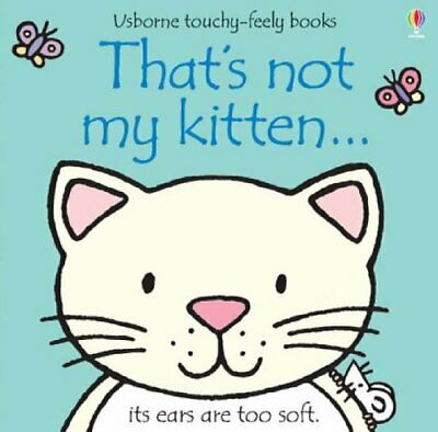 That's not my kitten... by Fiona Watt Board book Book The Cheap Fast Free Post