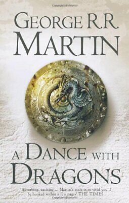A Dance With Dragons (A Song of Ice and Fire, ..., Martin, George R. R. Hardback