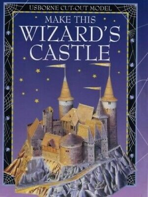 Make This Wizard's Castle (Usborne Cut-out Models) by Ashman, Iain Paperback The