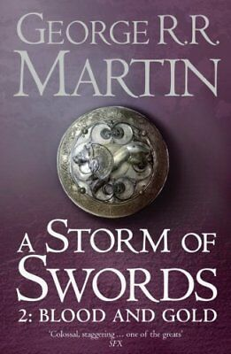 A Storm of Swords, Part 2: Blood and Gold (A Song of I... by Martin, George R.R.