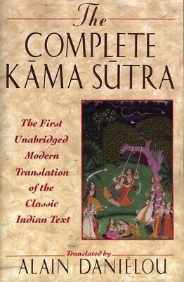 The Complete Kama Sutra: The First Unabridged by Vatsyayana Mallanaga 0892815256
