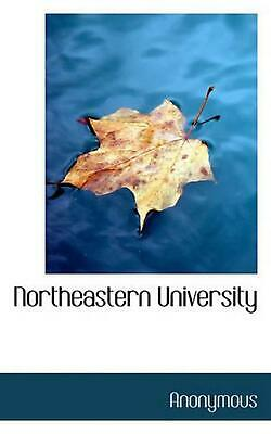 Northeastern University by . Anonymous (English) Hardcover Book Free Shipping!