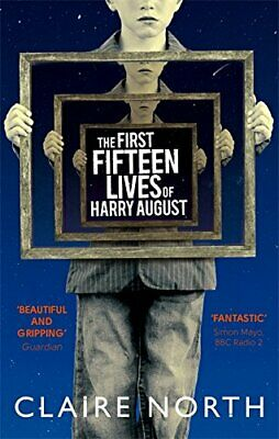 The First Fifteen Lives of Harry August, North, Claire Book The Cheap Fast Free