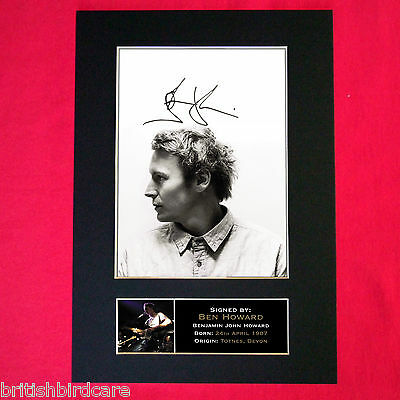 BEN HOWARD Mounted Signed Photo Reproduction Autograph Print A4 310