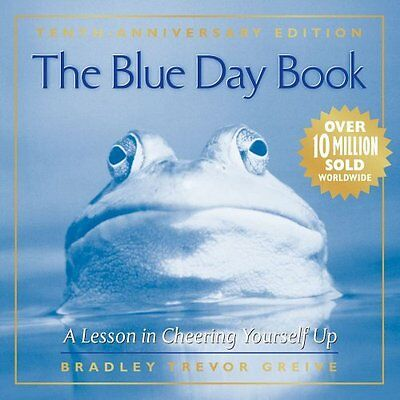 The Blue Day Book 10th Anniversary Edition - Greive, Bradley NEW Hardcover 1 Apr