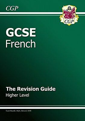 GCSE French Revision Guide - Higher (Gcse Modern Languages), CGP Books Paperback
