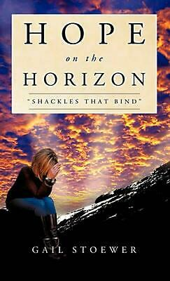 Hope on the Horizon by Gail Stoewer (English) Hardcover Book Free Shipping!