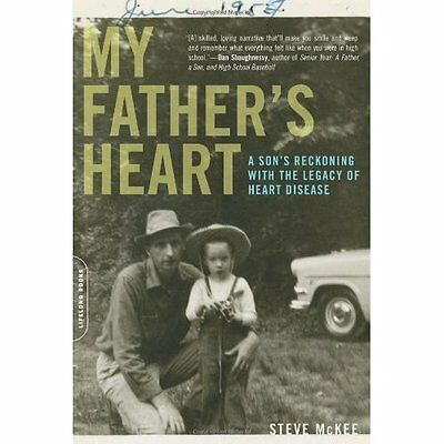 My Father's Heart: A Son's Journey - Hardcover NEW McKee, Steve 2008-03-06