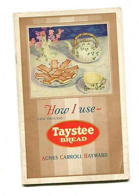 vintage Advertising Recipe Book HOW I USE TAYSTEE BREAD 1932 Agnes Hayward