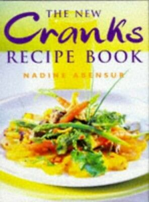 The New Cranks Recipe Book, Abensur, Nadine Hardback Book The Cheap Fast Free