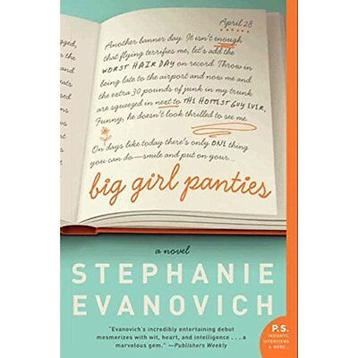 Big Girl Panties: A Novel - Paperback NEW Stephanie Evano 2014-02-27