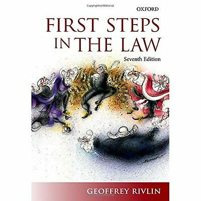 First Steps in the Law - Paperback NEW Geoffrey Rivlin 2015-05-21