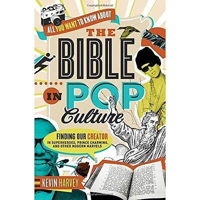 All You Want to Know About the Bible in Pop Culture: Fi - Paperback NEW Kevin Ha