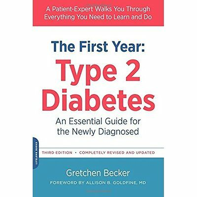 First Year: Type 2 Diabetes (The Complete First Year) - Paperback NEW Gretchen B