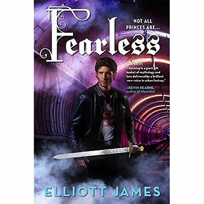 Fearless (Pax Arcana) - Paperback NEW Elliott James(A 2015-08-27