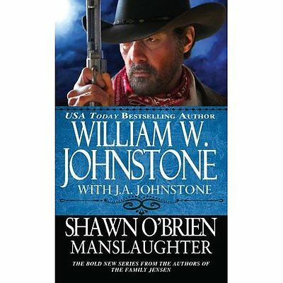 Shawn O'Brien Manslaughter (Shawn O'Brien Town Tamer) - Mass Market Paperback NE