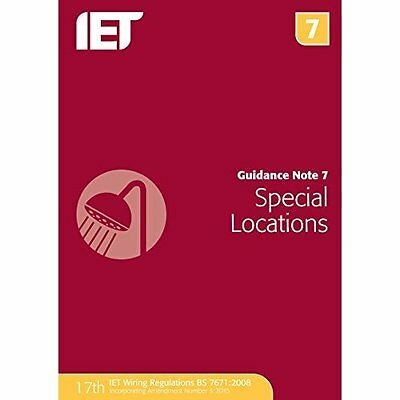 Guidance Note 7: Special Locations (Electrical Regulati - Paperback NEW The IET