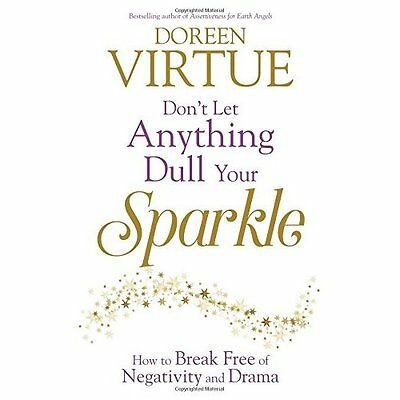 Don't Let Anything Dull Your Sparkle: How to Break Free - Paperback NEW Doreen V