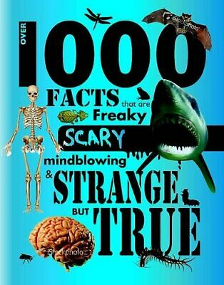 Over 1000 Facts - Strange But True by Unnamed Book The Cheap Fast Free Post