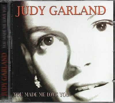 Judy Garland - You Made Me Love You (2003 CD) Includes Over The Rainbow (New)