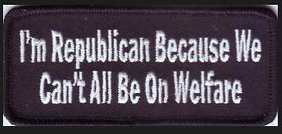 I'm A Republican  Embroidered Jacket Vest Biker Funny Patch