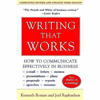 Writing That Works: How to Communicate Effectively in B - Paperback NEW Roman, K
