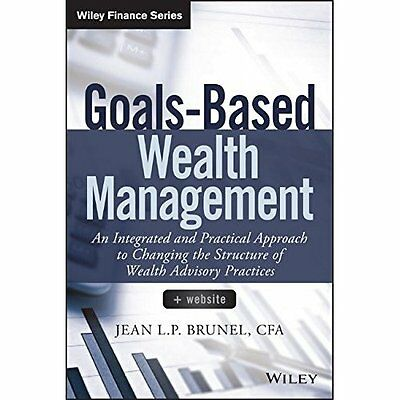 Goals-Based Wealth Management: An Integrated and Practi - Hardcover NEW Jean L.