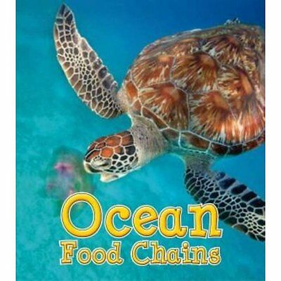 Ocean Food Chains (Food Chains and Webs) - Hardcover NEW Angela Royston  2014-07