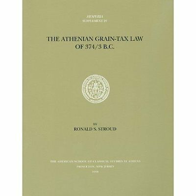The Athenian Grain-Tax Law of 374/3 BC (Hesperia supple - Paperback NEW Ronald S
