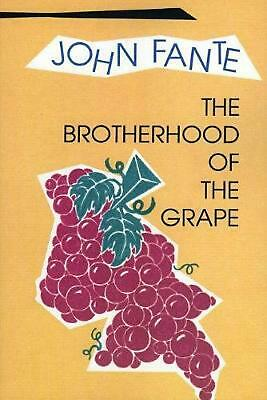 The Brotherhood of the Grape by John Fante Paperback Book (English)