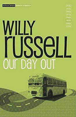 Our Day Out (Young Drama) (Modern Classics) by Russell, Willy Paperback Book The