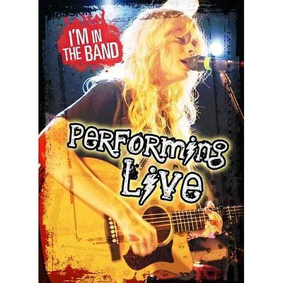 Performing Live (I'm In the Band) - Hardcover NEW Richard Spilsbu 2014-07-17