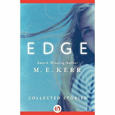 Edge: Collected Stories - Paperback NEW M E Kerr (Autho 2015-09-15
