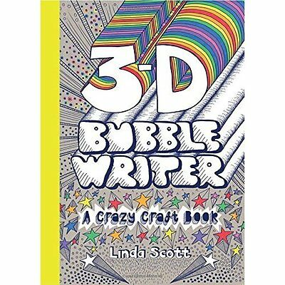 3-D Bubble Writer: A Crazy Craft Book (Crazy Craft Book - Paperback NEW Linda Sc