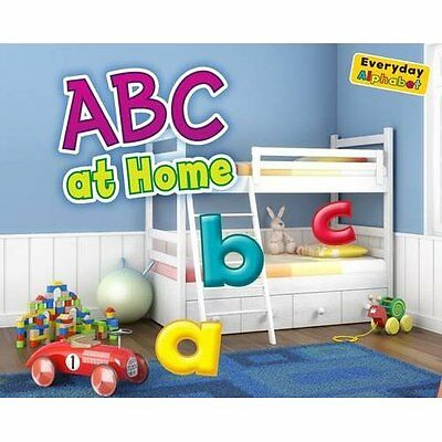 ABC at Home (Everyday Alphabet) - Paperback NEW Daniel Nunn(Aut 2013-07-18