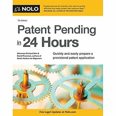 Patent Pending in 24 Hours - Paperback NEW Richard Stim(Au 2015-11-20