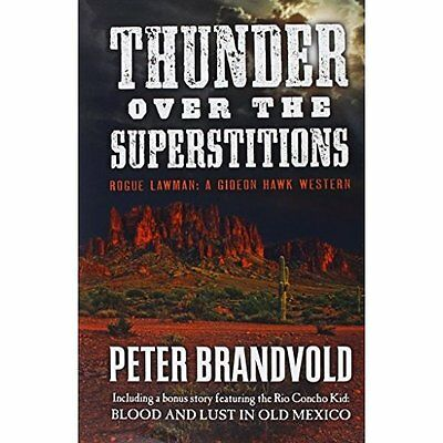 Thunder Over the Superstitions: Featuring Gideon Hawk,  - Hardcover NEW Peter Br