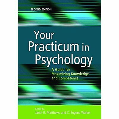 Your Practicum in Psychology: A Guide for Maximizing Kn - Paperback NEW Janet R.