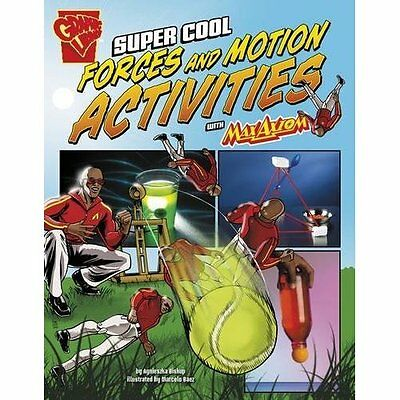 Super Cool Forces and Motion Activities with Max Axiom  - Paperback NEW Agnieszk