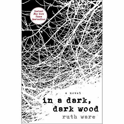 In a Dark, Dark Wood - Hardcover NEW Ruth Ware(Autho 2015-08-04