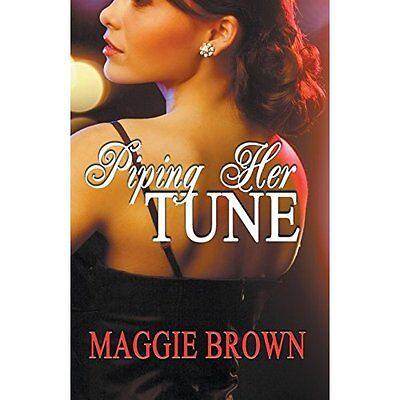 Piping Her Tune - Paperback NEW Maggie Brown (A 2015-09-15
