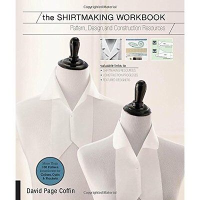 The Shirtmaking Workbook: Pattern, Design, and Construc - Paperback NEW David Co