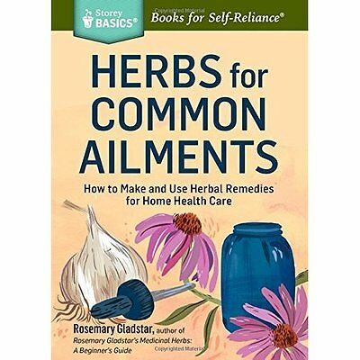 Herbs for Long-Lasting Health (Storey Basics) - Paperback NEW Rosemary Gladst 20