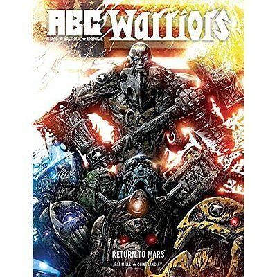 ABC Warriors: Return to Mars - Hardcover NEW Pat Mills (Auth 2015-05-07