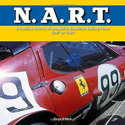 N.A.R.T.: A concise history of the North American Racin - Hardcover NEW Terry O'
