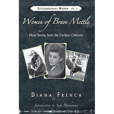 WOMEN OF BRAVE METTLE (Extraordinary Women) - Paperback NEW DIANA FRENCH (A 2012