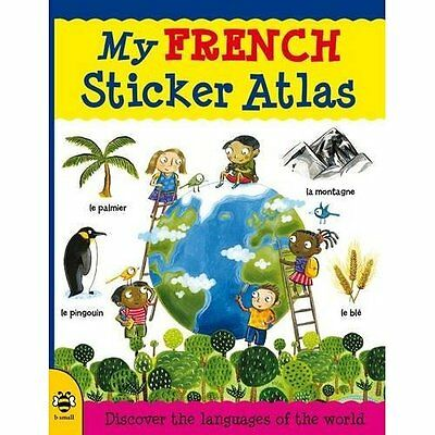 My French Sticker Atlas: Discover the languages of the  - Catherine Bruzz NEW Pa